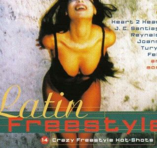 Latin Freestyle - Crazy Freestyle Hot Shots